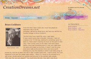 CreationDreams.net - An eclectic mix of my favorite things including Bruce Cockburn